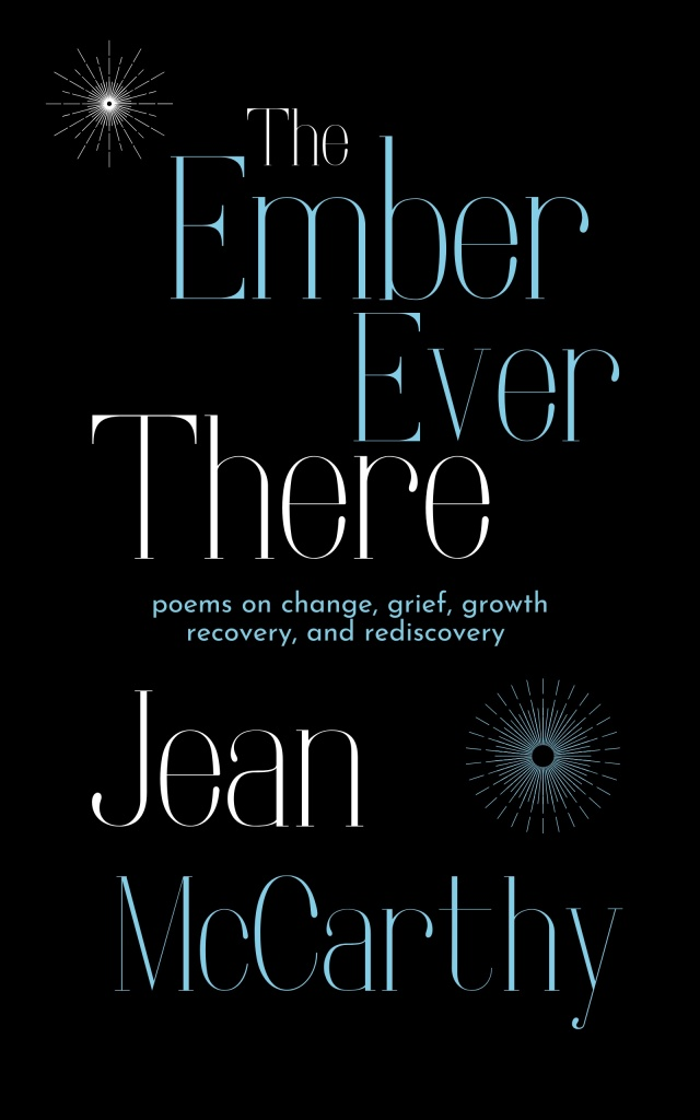 The Ember Ever There by Jean McCarthy